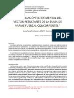 Informe 4. Determinación Experimental Del Vector Resultante de La Suma de Varias Fuerzas Concurrentes.