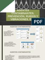 Agentes Contaminantes, Prevención, Ruidos y Vibraciones