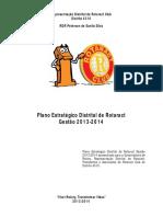 Plano de Gestão RDR 2013 2014
