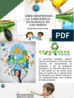 Cómo Despertar La Conciencia Ecológica de Los Niños