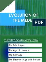 Evolution of the media