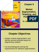 Marketing for Hospitality and Tourism Chapter 8 Market Segmentation Targeting and Positioning