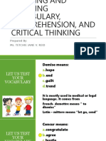 Learning and Teaching Vocabulary, Comprehension, And Critical Thinking