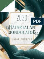 Édesvíz Kiadó HATÁRTALAN GONDOLATOK HATÁRIDONAPLÓ 2020
