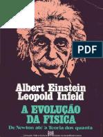 A Evolução da Física Einstein e Infeld.pdf.pdf
