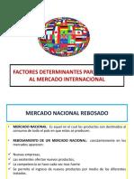 UNIDAD 2 FACTORES DETERMINANTES PARA ACCEDER AL MERCADO INTERNACIONAL.pptx