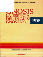 Garcia Bazan F. Gnosis La Esencia Del Dualismo Gnostico.pdf