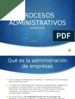 Unidad 1 Introduccion a los procesos administrativos.pptx