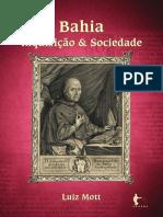Luiz Mott - BAHIA_Inquisiçãoesociedade.pdf