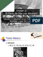 11 Abraham y Sus Problemas Con Abimelec y Agar