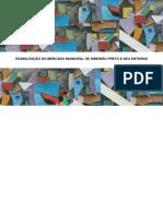 Reabilitação Do Mercado Municipal de Ribeirão Preto e Seu Entorno