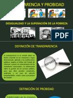 Transparencia y Probidad Desigualdad y La Superación de La Pobreza