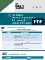Formação Projeto Reforço e Recuperação - Língua Portuguesa