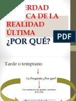 LA VERDAD ACERCA DE LA REALIDAD ÚLTIMA.pptx