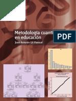 Gil, J (2017). Metodología Cuantitativa en Educación. Madrid, ESPAÑA UNED - Universidad Nacional de Educación a Distancia, 2015. ProQuest Ebrary. Web. 22