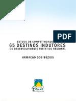 ESTUDO DE COMPETIVIDADE DOS 65 DESTINOS INDUTORES DO DESENVOLVIMENTO TURÍSTICO REGIONAL- BÚZIOS 2007‑2010.pdf