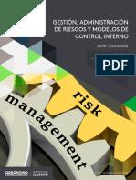 GESTION, ADMINISTRACION  DE RIESGOS Y MODELOS DE CONTROL INTERNO