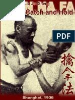 Liu Jin Sheng Habilidad de Atrapar Y Sostener