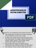 3 1 Mengoperasikan Sistem Komputer
