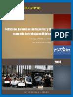 La Educación Superior y El Mercado de Trabajo en México