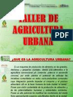 Taller Agricultura urbana.pptx