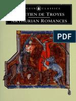 (Penguin Classics) Chrétien de Troyes, William W. Kibler, Carleton W. Carroll (transl.) - Arthurian Romances-Penguin Books (1991).pdf
