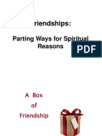 SCENARIOS Friendships, Parting Ways for Spiritual Reasons