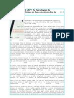 Resenha - Pierre Levy - As tecnologias da inteligência - Texto 8
