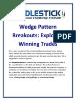 Wedge Pattern Breakouts Explosive Winning Trades