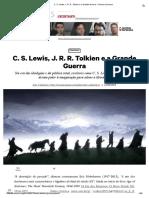 C. S. Lewis, J. R. R. Tolkien e a Grande Guerra – Senso Incomum
