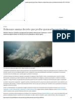 Bolsonaro assina decreto que proíbe queimadas por 60 dias _ Notícias e análises sobre os fatos mais relevantes do Brasil _ DW _ 29.08.2019