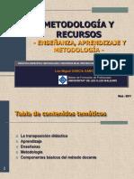Metodolog y recursos de aprendizaje