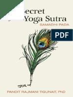 Rajmani Tigunait - The Secret of the Yoga Sutra Samadhi Pada - 2014