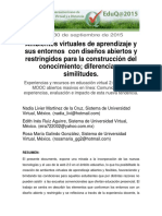 Ambientes Virtuales de Aprendizaje y Sus Entornos Con Disenos Abiertos y Restringidos Para La Construccion Del Conocimiento Diferencias y Similitudes