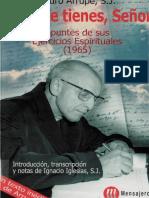 ARRUPE, Pedro, Aqui Me Tienes Señor. Apuntes de Sus Ejercicios Espirituales (1965), Mensajero, 2002