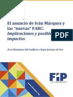 Análisis Fundación Ideas para la Paz sobre Pronunciamiento de Iván Marquez y la nueva guerrilla FARC