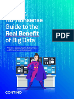 A Short No Nonsense Guide to the Real Benefit of Big Data