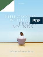Edouard Machery - Philosophy Within Its Proper Bounds (2017, Oxford University Press, USA).pdf