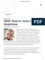 Three Ways to Answer Skepticism – Briefly