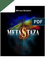 METASTAZA sau scenariu pentru nebunul, pastorii, securiștii și sfânta Varvara