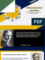 Capitulo 2 Administracion Cientifica