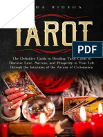 Tarot the Definitive Guide to Reading Tarot Cards to Discover Love Success and Prosperity in Your Life Through the Intuiti