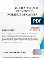 Food Based Approach for Preventing Incidence of Cancer