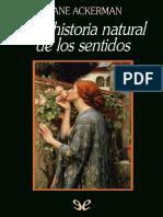 Ackerman, Diane - Una Historia Natural de Los Sentidos