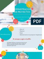 Administración de Proyectos-Equipo 6 (Exposición Con Actividad)