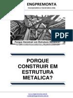 Porque Construir Em Estrutura Metalica