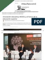 Innovación Educativa, MOOCs y El Futuro de La Educación Superior - Innovación y Emprendimiento