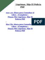 271286811-Fluyan-Mis-Lagrimas-Dijo-El-Policia-PDF.pdf
