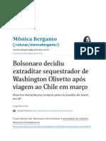 Bolsonaro Decidiu Extraditar Sequestrador de Washington Olivetto Após Viagem Ao Chile Em Março