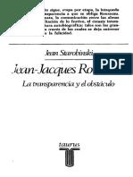 Jean Jacques Rousseau. La transparencia y el obstaculo. Starobinsky